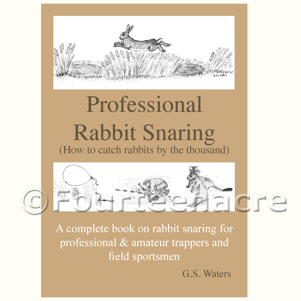 Professional Rabbit Snaring - Glenn Waters